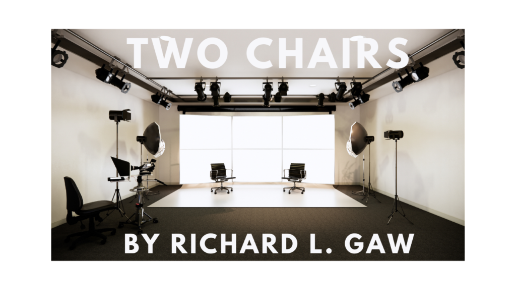 TWO CHAIRS by RICHARD L. GAW